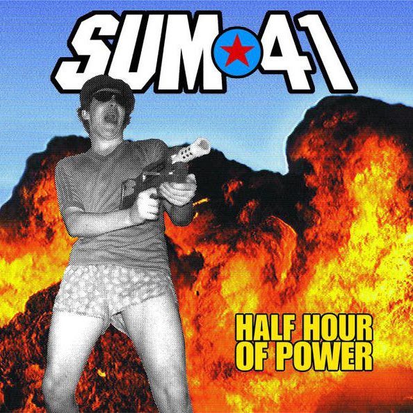 Sum 41 - Half Hour of Power Cover