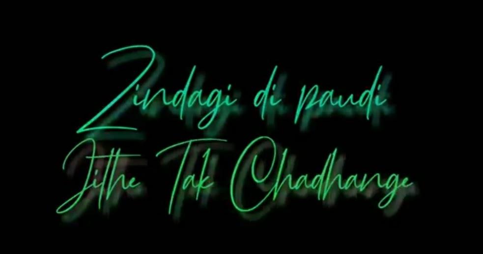 Zindagi Di Paudi Song Whatsapp Status Video Download ...