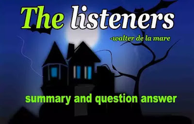 The listeners poem summary