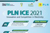 Ayo! Segera Daftar, Kompetisi Inovasi PLN Berhadiah Satu Miliar Ditutup 24 Mei 2021