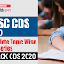 UPSC CDS 2020 Complete Topic Wise Test Series: Crack CDS 2020