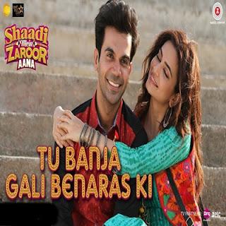 Tu Banja Gali Benaras Ki Song Download Pagalworld