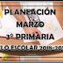 PLANEACIÓN MARZO 3° PRIMARIA CICLO ESCOLAR 2018-2019.