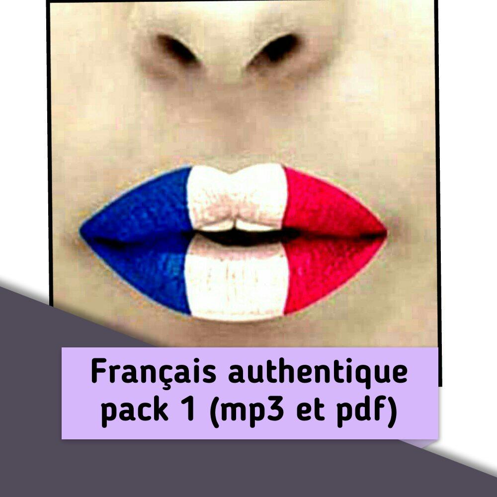 pack_1_français_authentique_mp3 + pdf