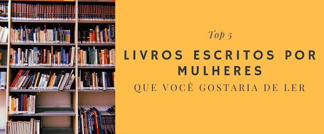 obras femininas, livros, blog literário, pensamentos valem ouro, vanessa vieira, literatura, dica de leitura