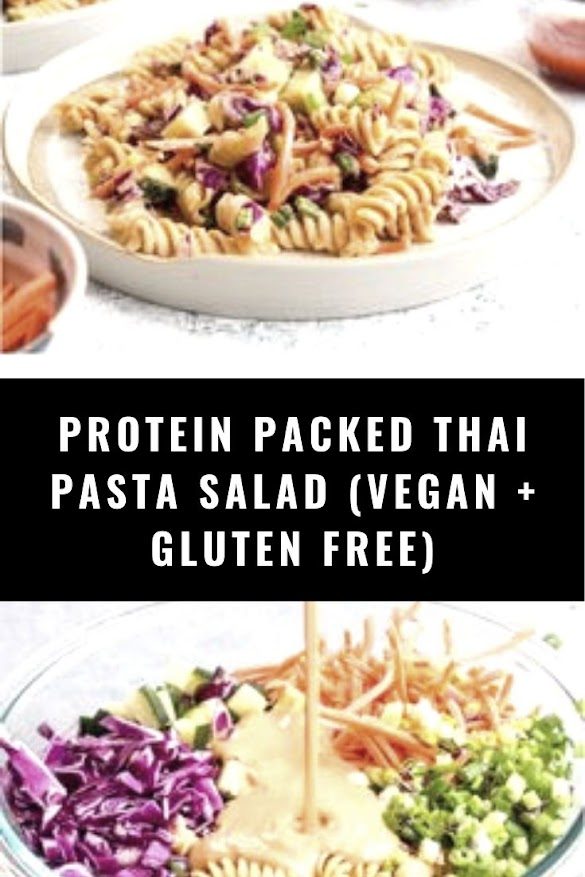 PROTEIN PACKED THAI PASTA SALAD (VEGAN + GLUTEN FREE)
