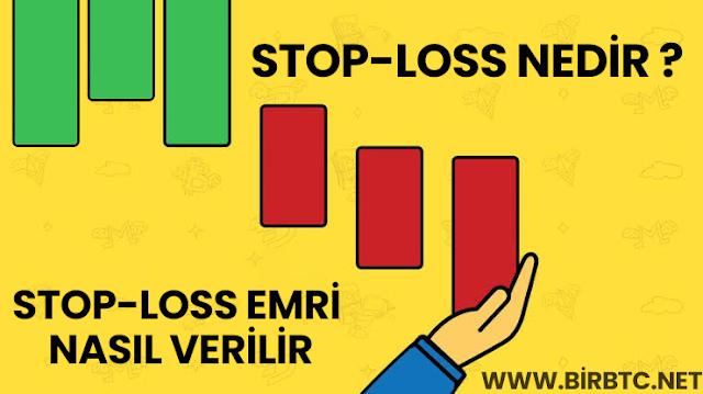 Stop Loss Nedir ? Nasıl yapılır ?