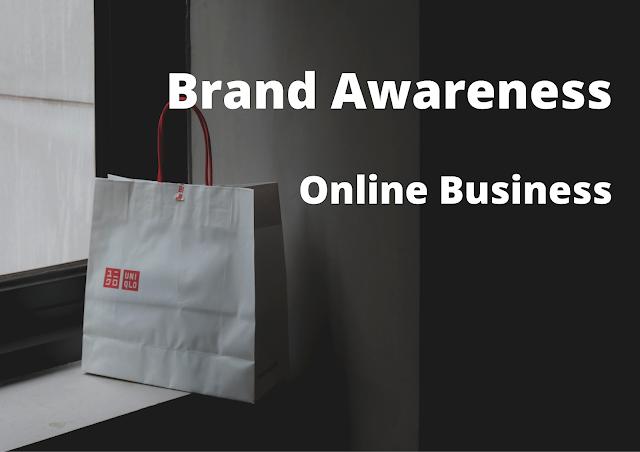 Brand Awareness Pada Bisnis Online