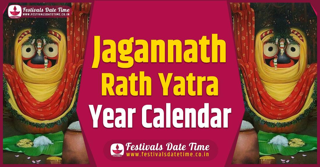 Rath Yatra Year Calendar, Rath Yatra Pooja Schedule