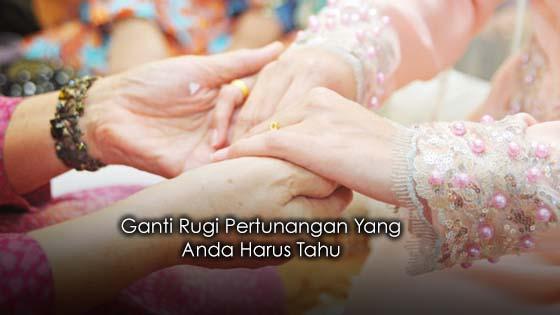 Penjelasan Ganti Rugi Dalam Pertunangan Yang Ramai Tak Tahu