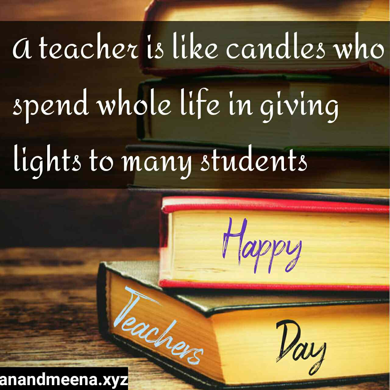 Happy Teachers Day Quotes, Happy Teachers Day Wishes