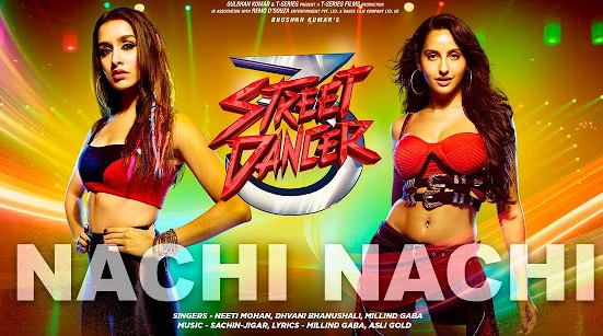 नाची नाची (Nachi Nachi) Lyrics Street Dancer 3D Movie