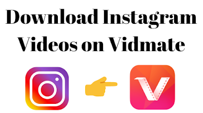 How to download Instagram videos on Vidmate