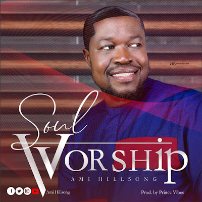 Ami Hillsong - Soul Worship Audio