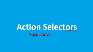 Action Selectors in Asp.net MVC