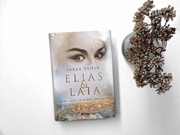 Rezension zu Elias & Laia - Eine Fackel im Dunkel der Nacht von Sabaa Tahir