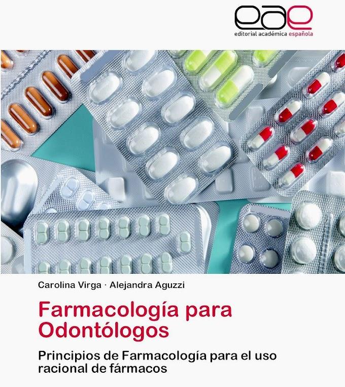 LIBROS DE ODONTOLOGÍA: Farmacología Para Odontólogos - Carolina Virga y Alejandra Aguzzi