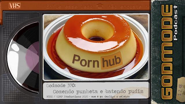 GODMODE 370 - COMENDO PUNHET@ E BATENDO PURIM