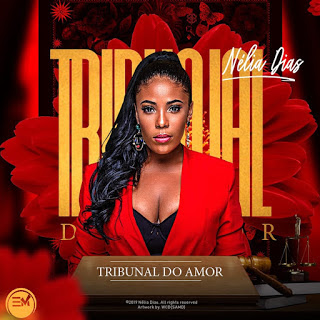 Nélia Dias - Tribunal do Amor