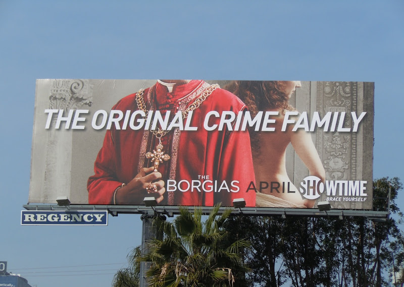 The Borgias Original Crime Family billboard