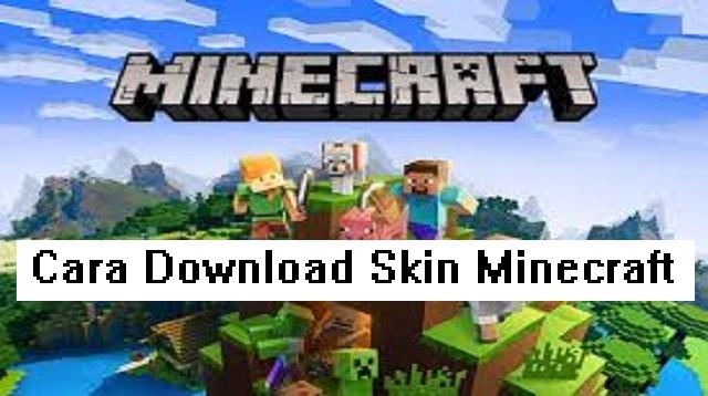 Cara Download Skin Minecraft