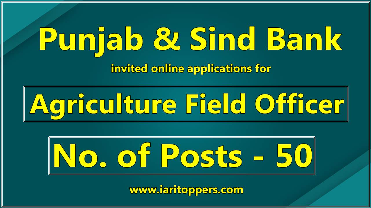 punjab and sind bank specialist officer vacancy 2019, Latest agriculture jobs, punjab and sind bank specialist officer recruitment 2019, punjab and sind bank agriculture field officer vacancy 2019,