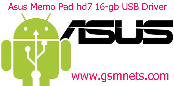 Asus Memo Pad hd7 16-gb USB Driver Download