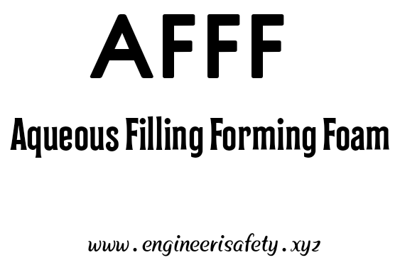 AFFF Aqueous Filling Forming Foam