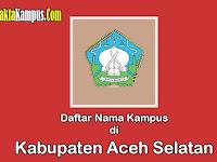 3+ Kampus Terbaik di Kabupaten Aceh Selatan