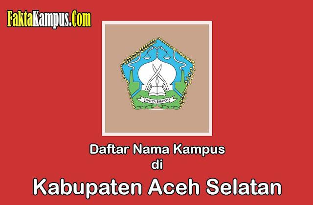 Kampus di Aceh Selatan