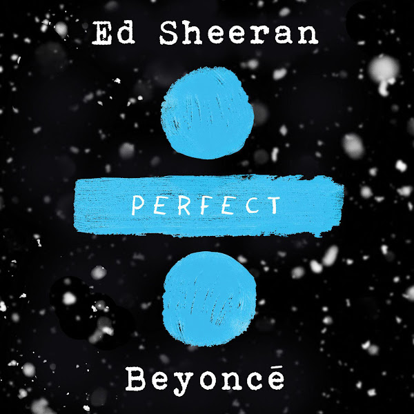Ed Sheeran - Perfect Duet (with Beyoncé) - Single Cover