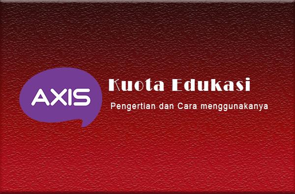 Kuota edukasi axis