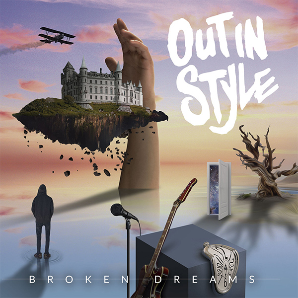 "Out In Style stream new album ""Broken Dreams"""