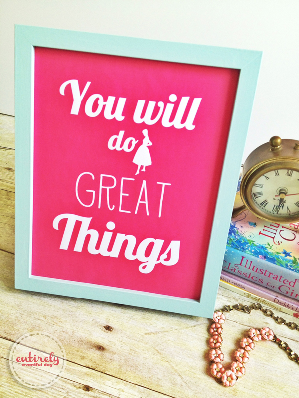 You Will Do Great Things Printable ~ Entirely Eventful Day on Outstanding Things  id=44666