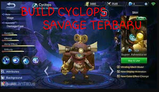 Build Item Cyclops Terbaru Savage Mematikan Ala Top 1 Global