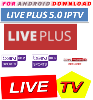Download Android Free LIVEPLUS5.0 Apk -Watch Free Live Cable Tv Channel-Android Update LiveTV Apk  Android APK Premium Cable Tv,Sports Channel,Movies Channel On Android