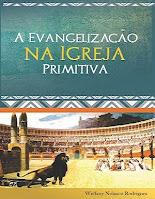 Livro Evangelização na Igreja Primitiva