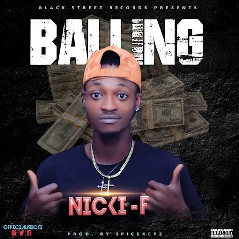 Music: Nicki-F - Balling