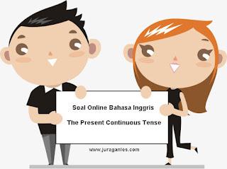 Soal Online The Present Continuous Tense Kelas 8 SMP/MTs