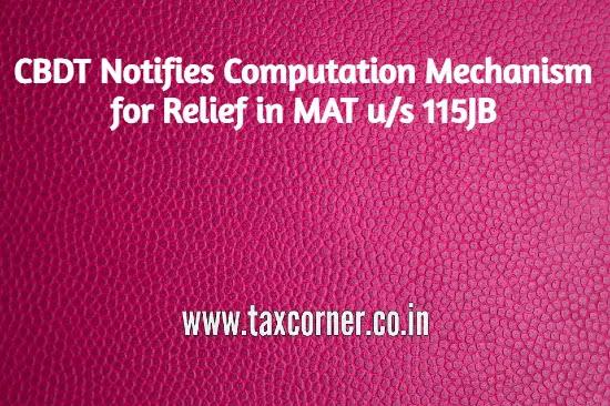 cbdt-notifies-computation-mechanism-for-relief-in-mat-us-115jb