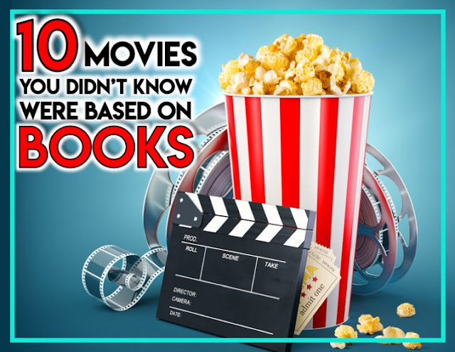 10 Movies You Didn't Know Were Based on Books