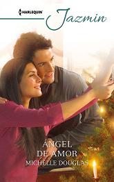 Michelle Douglas - Ángel De Amor