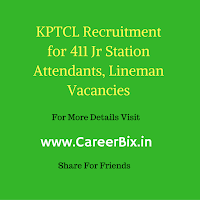 KPTCL Recruitment for 411 Jr Station Attendants, Lineman Vacancies