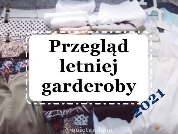 Szafa kapsułowa lato 2021, czyli przegląd garderoby po sezonie | Summer Capsule Wardrobe Recap