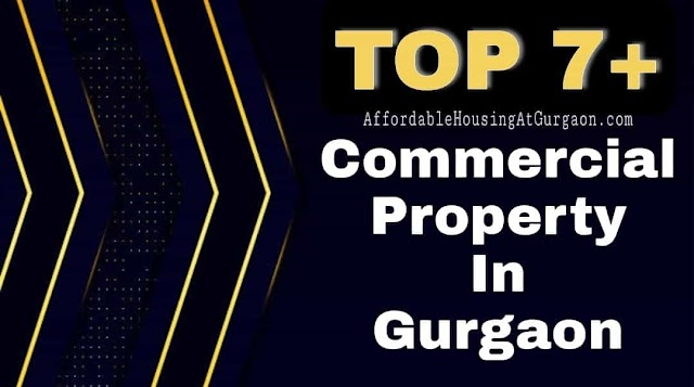 7+ Best Commercial Property in Gurgaon   Premium Commercial Projects in Gurgaon (Gurugram)