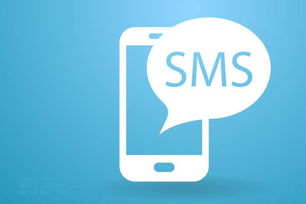 Cek Saldo BPJS Ketenagakerjaan Melalui SMS