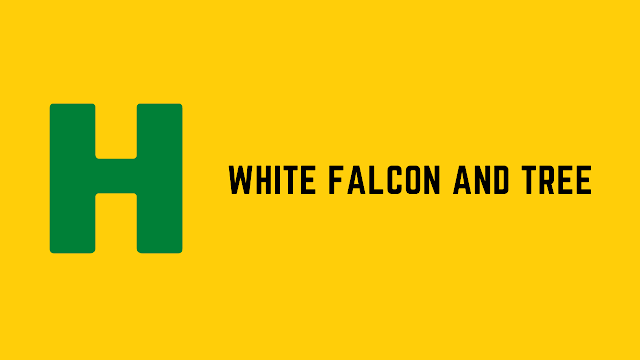 HackerRank White Falcon And Tree problem solution