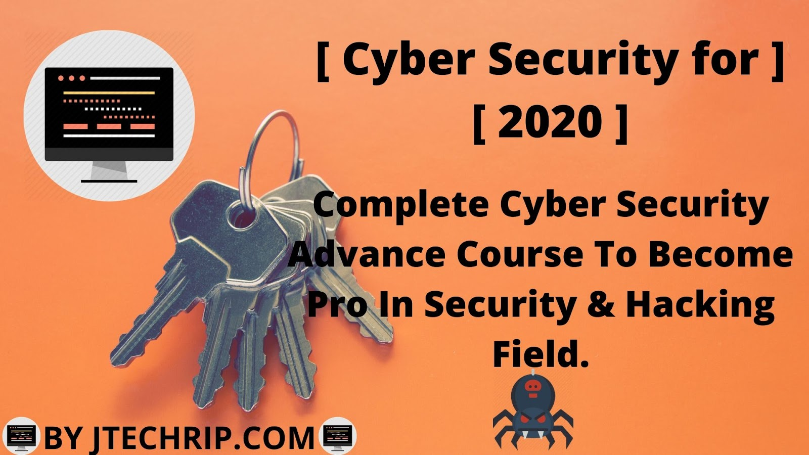 Complete Cyber Security Advance Course For 2020.