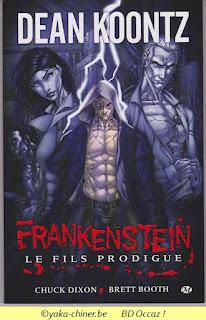 Dean Koontz, Frankenstein, le fils prodigue, 2009