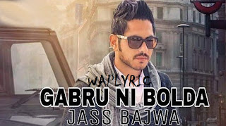 Gabru Ni Bolda Song Lyrics